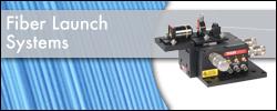 Fiber Launch Systems